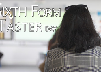 Sixth Form Taster Day 2019
